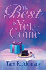 The Best is Yet to Come - eBook