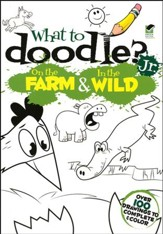 What to Doodle? Jr.: On the Farm & In the Wild