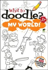 What to Doodle? Jr.: My World!