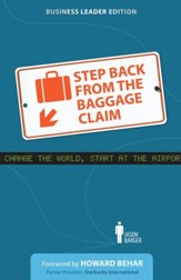 Step Back From the Baggage Claim: Business Leader Edition / Digital original - eBook