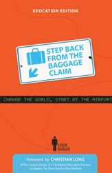 Step Back From the Baggage Claim: Education Edition / Digital original - eBook