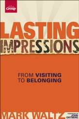Lasting Impressions: From Visiting to Belonging, Revised