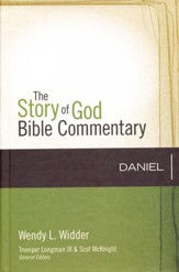 Daniel: The Story of God Bible Commentary