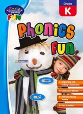 Early Learning Fun: Phonics Fun, Kindergarten