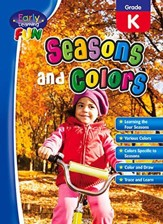 Early Learning Fun: Seasons and  Colors, Kindergarten