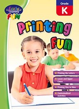 Early Learning Fun: Printing Fun, Kindergarten
