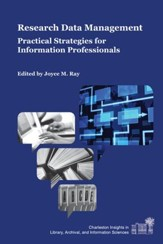 Research Data Management: Practical Strategies for Information Professionals - eBook