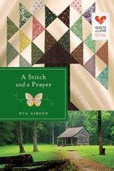A Stitch and a Prayer: Quilts of Love Series - eBook