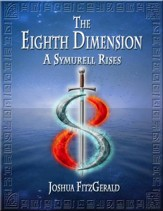 The Eighth Dimension: A Symurell Rises