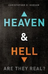 Heaven and Hell: Are They Real? - eBook