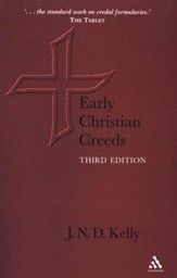 Early Christian Creeds, Third Edition