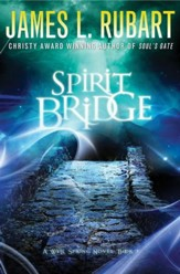 Spirit Bridge, Well Spring Series #3 -eBook