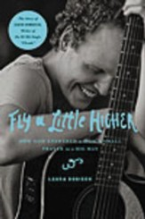 Fly a Little Higher: How God Answered One Mom's Small Prayer in a Big Way - eBook