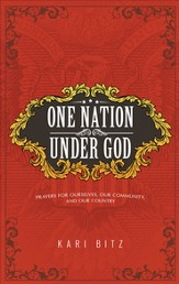 One Nation Under God: Prayers for Ourselves, Our Community, and Our Country - eBook