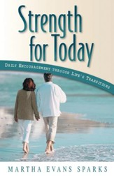 Strength for Today: Daily Encouragement Through Life's Transitions - eBook