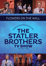 Flowers on the Wall: Favorite Performances from the Statler Brothers TV Show, Volume 1