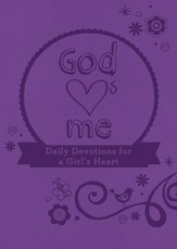 God Hearts Me: Daily Devotions for a Girl's Heart - eBook