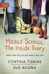 Middle School: The Inside Story: What Kids Tell Us, But Don't Tell You - eBook