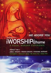 iWorship @ Home Christmas: We Adore You