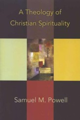 A Theology of Christian Spirituality - Slightly Imperfect