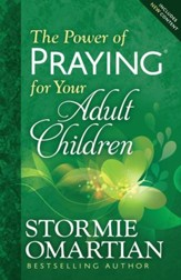 Power of Praying for Your Adult Children, The - eBook