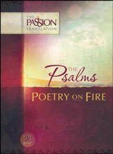 The Passion Translation: Psalms - Poetry on Fire - Slightly Imperfect
