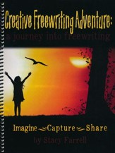 Creative Freewriting Adventure: A Journey Into  Freewriting