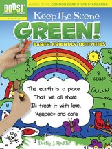 Keep the Scene Green!: Earth Friendly Activities