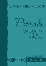 TPT Proverbs: Wisdom from Above