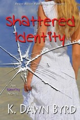 Shattered Identity - eBook