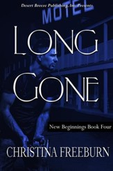 New Beginnings Book Four: Long Gone - eBook