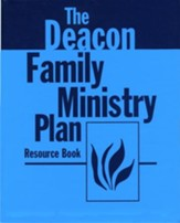 Deacon Family Ministry Resource Book (Handbook)