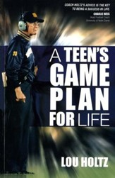 A Teen's Game Plan for Life, Revised
