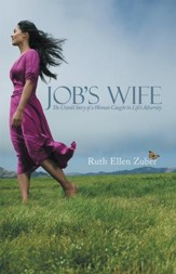 Jobs Wife: The Untold Story of a Woman Caught in Lifes Adversity - eBook