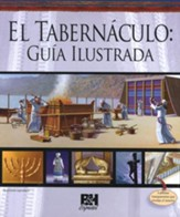El Tabern�culo: Gu�a Ilustrada  (Illustrated Guide to the Tabernacle)