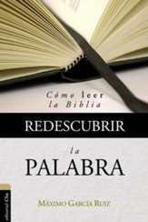 Redescubrir la Palabra (Rediscovering the Word of God)