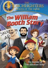 Torchlighters: The William Booth Story [Streaming Video Rental]
