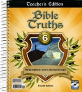 Bible Truths 6 Teacher's Edition (4th Edition)