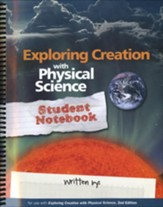 Apologia Exploring Creation with Physical Science, 2nd Edition, Student Notebook