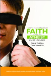 I Don't Have Enough Faith to Be an  Atheist--Curriculum