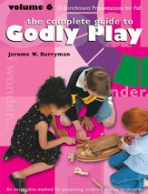 The Complete Guide to Godly Play: Volume 6 - eBook