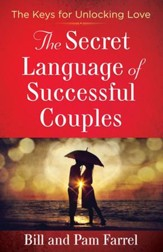 Secret Language of Successful Couples, The: The Keys for Unlocking Love - eBook