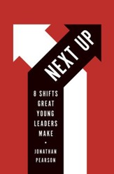 Next Up: 8 Shifts Great Young Leaders Make / New edition - eBook
