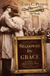 Shadowed by Grace: A Story of Monuments Men - eBook