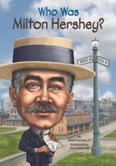 Who Was Milton Hershey? - eBook