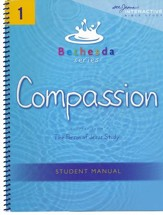 Compassion: Bethesda Series, Unit 1 (Student's Manual)