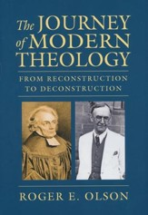 The Journey of Modern Theology: From Reconstruction to Deconstruction - eBook