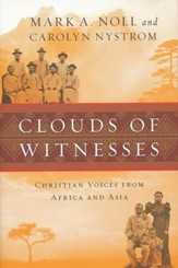 Clouds of Witnesses: Christian Voices from Africa and Asia - eBook