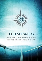 Compass: The Study Bible for Navigating Your Life - eBook