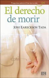 El derecho de morir, Folleto (When Is It Right to Die?, Pamphlet)